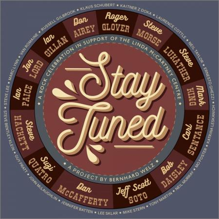 Stay Tuned - Stay Tuned (A Project By Bernhard Welz) (2018)