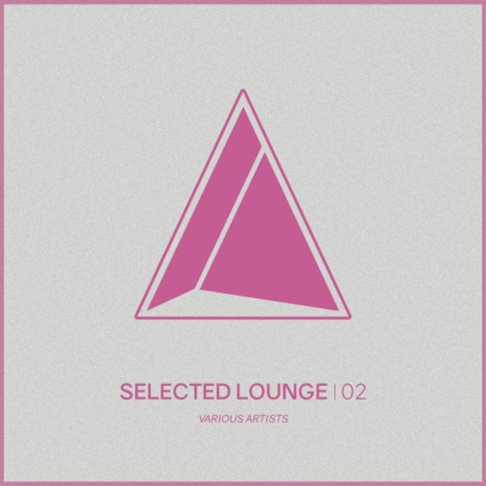 Selected Lounge, Vol. 02 (2018)