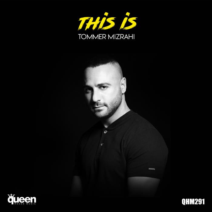 Tommer Mizrahi - This Is Tommer Mizrahi (2018)
