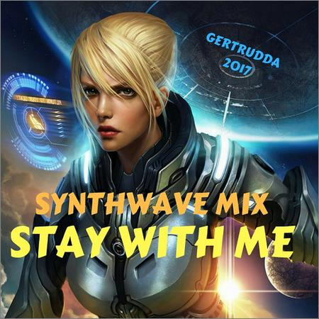 VA - Stay With Me (Synthwave Mix) (2017)