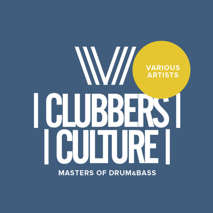 Clubbers Culture: Masters Of Drum & Bass (2018)