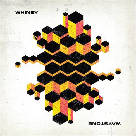 Whiney - Waystone (2018)
