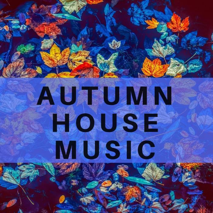 Dj Regard - Autumn House Music (2018)