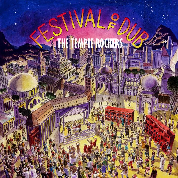 The Temple Rockers - Festival of Dub (2018)