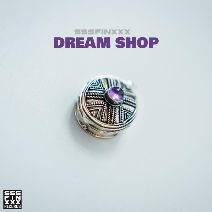 Sssfinxxx - Dream Shop (2018)