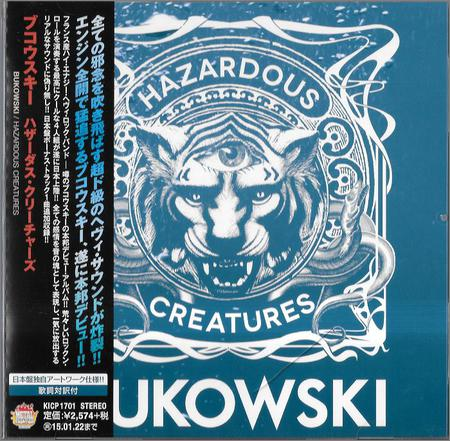 Bukowski - Hazardous Creatures (Japan Edition) (2013)