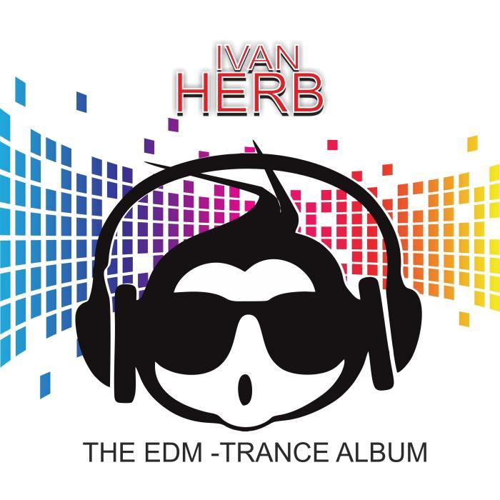 DJ-Chart & Ivan Herb - The EDM Trance Album (2018)