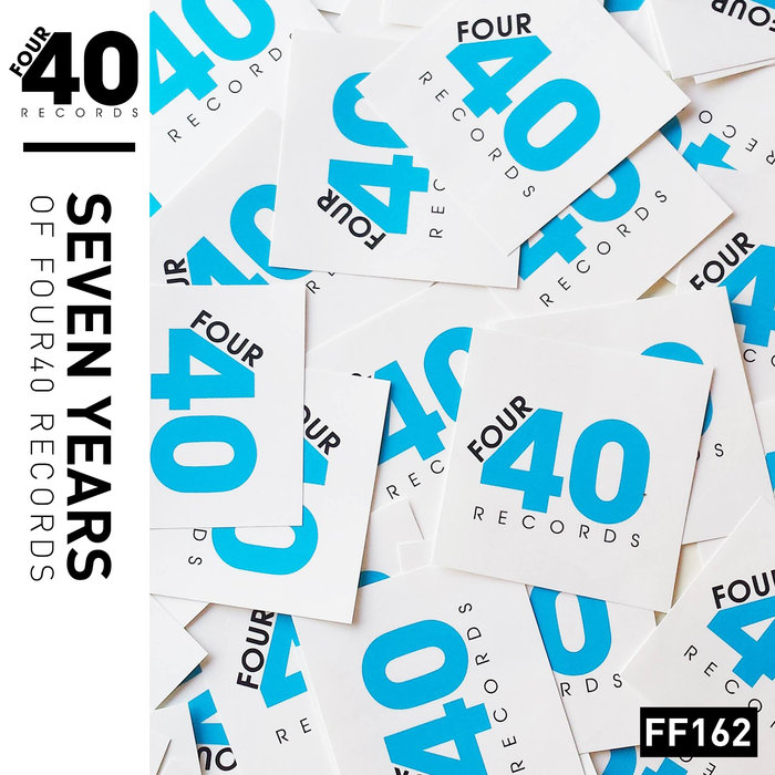 FOUR40 - 7 Years Of Four 40 Records (2018)