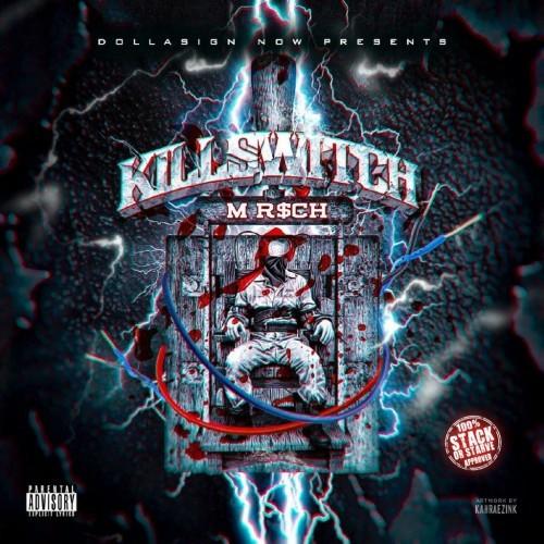 M R$ch - KillSwitch II (2018)