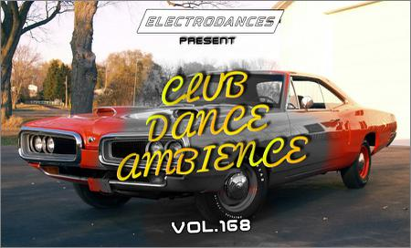 VA - CLUB DANCE AMBIENCE vol.168 (2018)