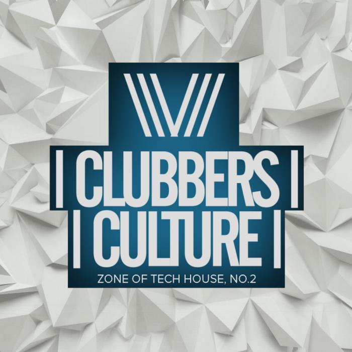 Clubbers Culture Zone Of Tech House, No.2 (2018)