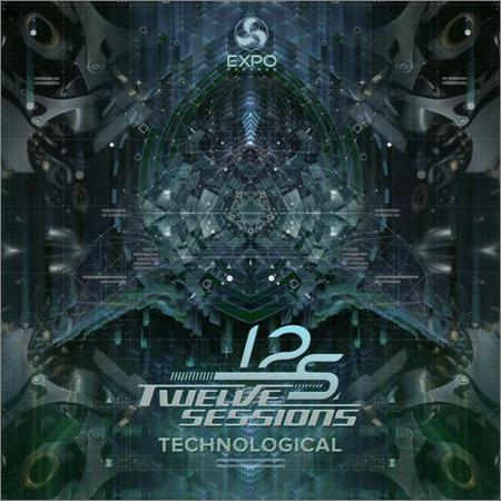 Twelve Sessions - Technological (2018)