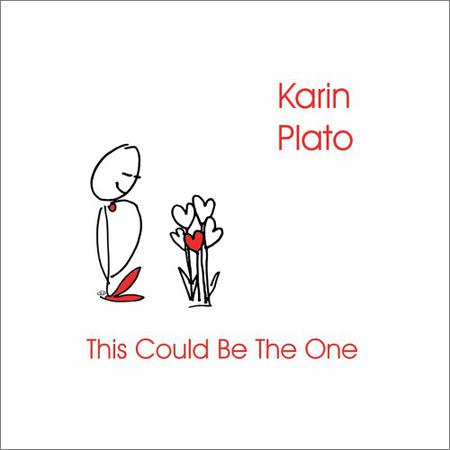 Karin Plato - This Could Be The One (2018)