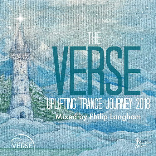The VERSE Uplifting Trance Journey - 2018 ( Mixed by Philip Langham)