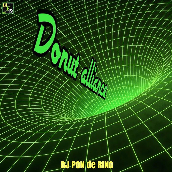 DJ PON de RING & Donuts Club - Donut Alliance (2018)