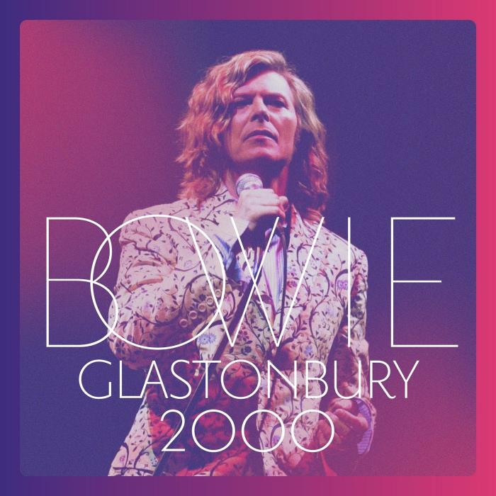 David Bowie - Glastonbury 2000 (Live) (2018) FLAC