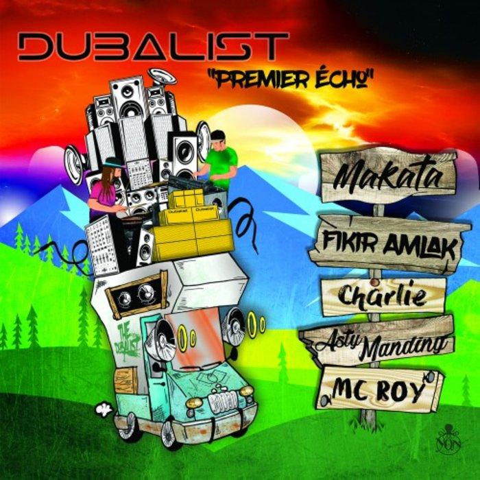Dubalist - Premier Echo (2018)
