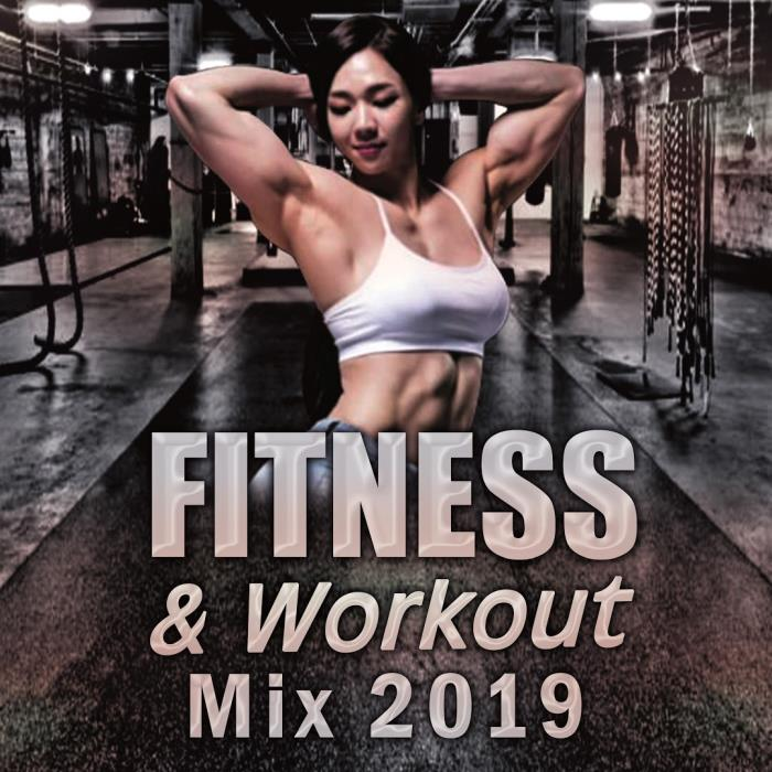 Fitness and Workout Mix 2019 (2018)