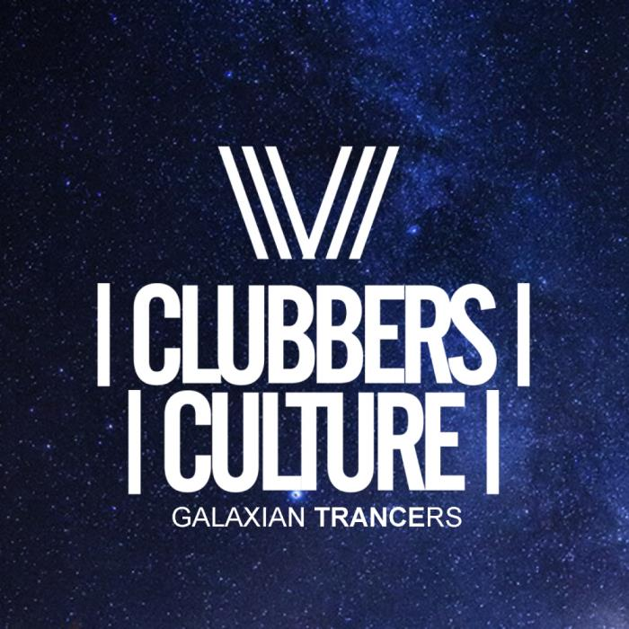 Clubbers Cultures Galaxian Trancers (2018)