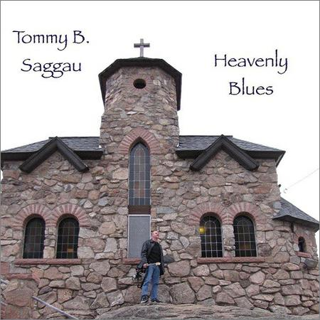 Tommy B. Saggau - Heavenly Blues (2018)