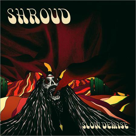 Shroud - Slow Demise (EP) (2018)