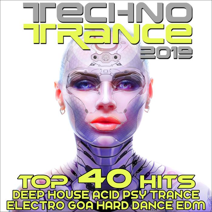 Techno Trance 2019 - Top 40 Hits (2018)