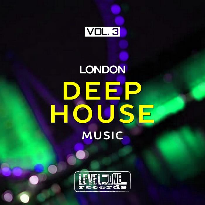 London Deep House Music, Vol. 3 (2018)