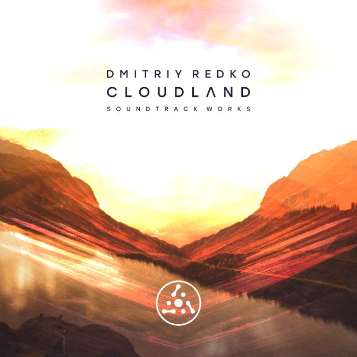 Dmitriy Redko - Cloudland. Soundtrack Works (2018)