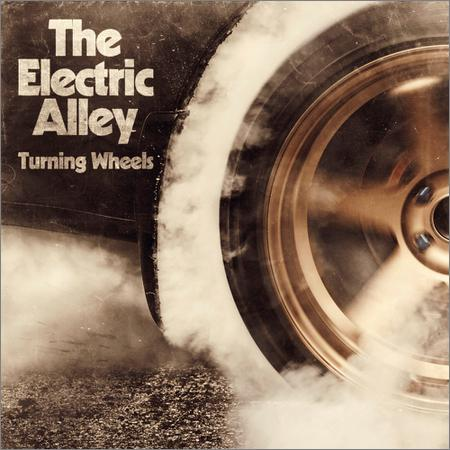 The Electric Alley - Turning Wheels (2018)