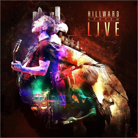 Hillward - System Live (Live) (2018)