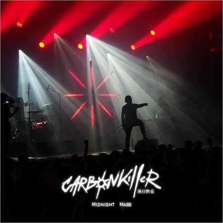 Carbon Killer - Midnight Mass (Live) (2018)