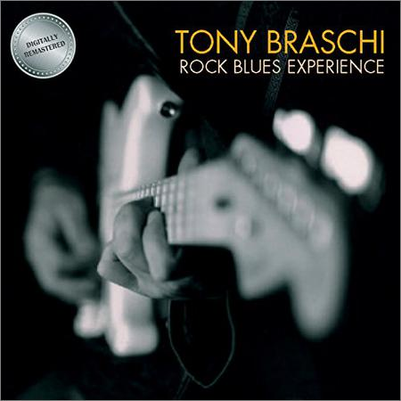 Tony Braschi - Rock Blues Experience (2018)