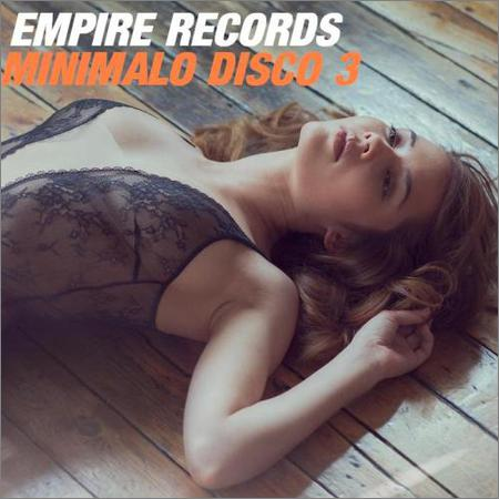 VA - Empire Records - Minimalo Disco 3 (2018)