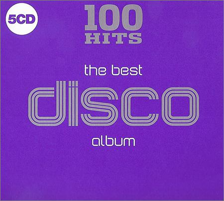 VA - 100 Hits - The Best Disco Album (5CD) (2018)