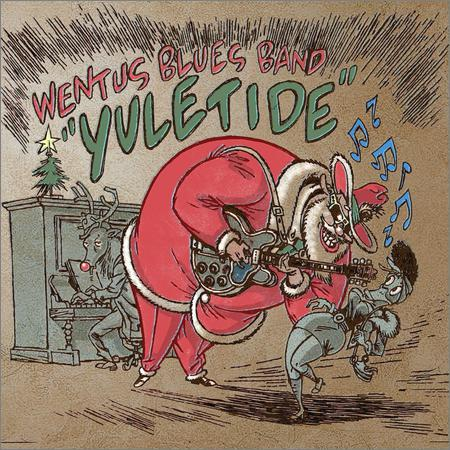 Wentus Blues Band - Yuletide (2018)