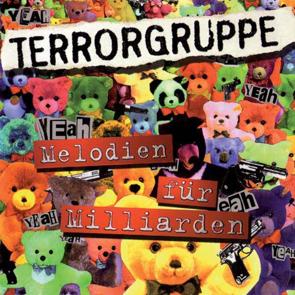 Terrorgruppe – Melodien für Milliarden