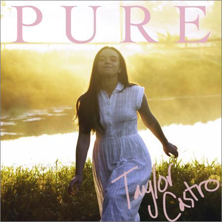 Taylor Castro - Pure (2018)