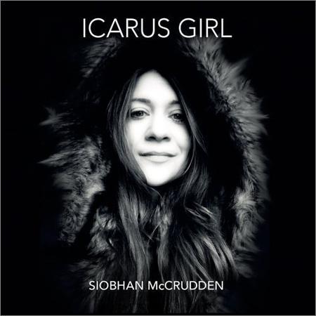 Siobhan McCrudden - Icarus Girl (2018)