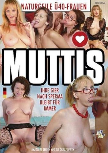 Muttis - Ihre Gier nach Sperma bleibt fur immer (SD/1018 MB)