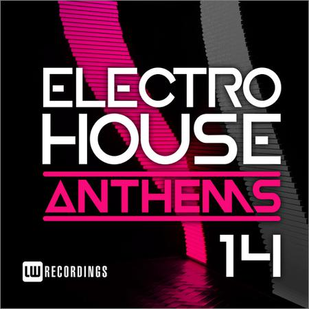 VA - Electro House Anthems Vol.14 (2018)