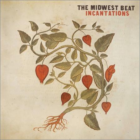 The Midwest Beat - Incantations (2018)