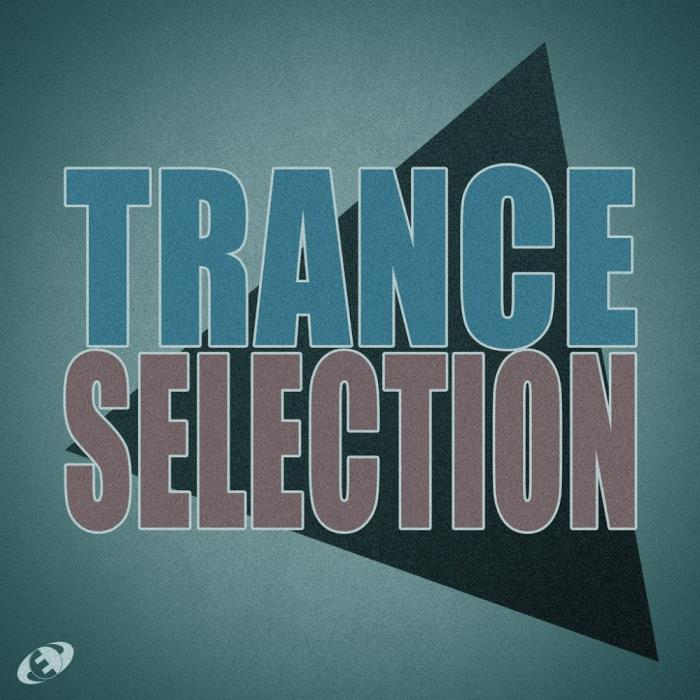 Trance Selection Vol. 06 (2018)