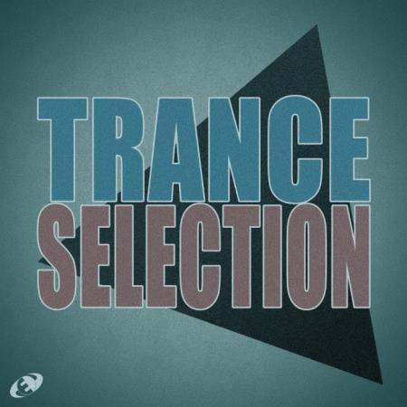 Trance Selection Vol. 06 (2018)