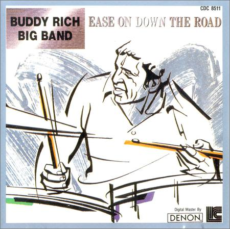 Buddy Rich - Ease on Down the Road (1974)
