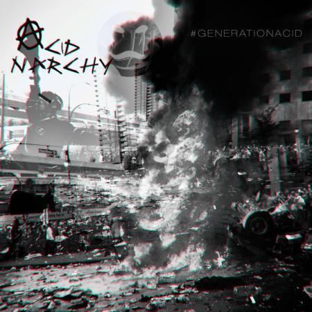 Acid Anarchy (2018)