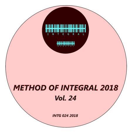 Method of Integral 2018, Vol. 24 (2018)