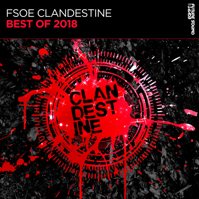 FSOE Clandestine: Best Of 2018 (2018)