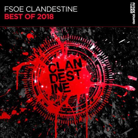 FSOE Clandestine: Best Of 2018 (2018)