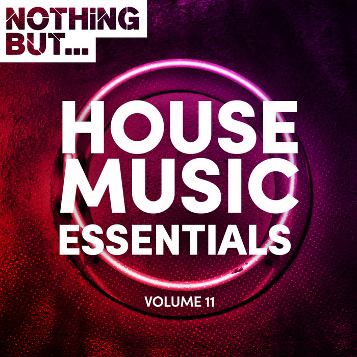 Nothing But... House Music Essentials, Vol. 11 (20