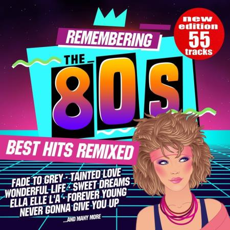 Remembering the 80s: Best Hits Remixed (2018)
